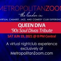 QUEEN DIVA'S 90'S SOUL DIVAS TRIBUTE Live Virtual Experience Will Stream on Metropoli Photo