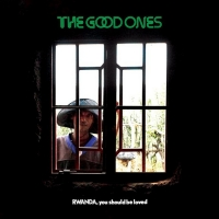 The Good Ones Announce New Album RWANDA, YOU SHOULD BE LOVED