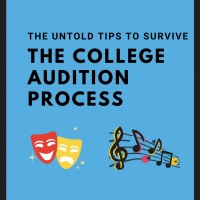 BWW Blog: The Untold Tips to Survive the College Audition Process Photo