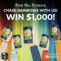 Paper Mill Announces Digital Scavenger Hunt for CHASING RAINBOWS Photo