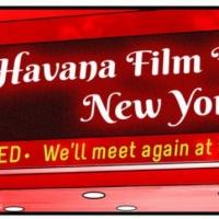 Havana Film Festival New York Has Been Postponed
