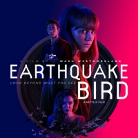 VIDEO: Watch The Trailer for EARTHQUAKE BIRD Starring Alicia Vikander