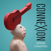 Guitar Master and Composer Peppino D'Agostino to Release 'Connexion' Photo
