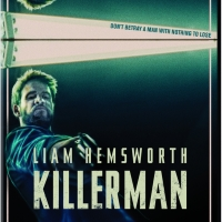 VIDEO: KILLERMAN, Starring Liam Hemsworth, Comes to Digital Nov. 19