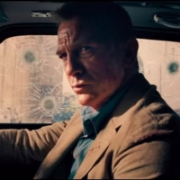 VIDEO: Daniel Craig is James Bond in the Trailer for NO TIME TO DIE Video