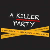 A KILLER PARTY: A MURDER MYSTERY MUSICAL Final Episodes Are Now Available Photo