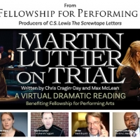 Fellowship For Performing Arts Presents Free Virtual Production Of MARTIN LUTHER ON T Photo