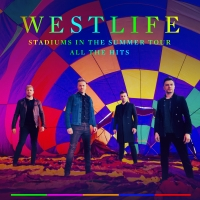 Westlife Announces 2020 'Stadiums In The Summer' Tour