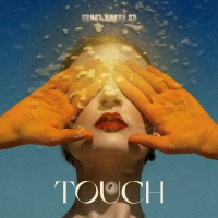 Big Wild Releases New Single 'Touch'