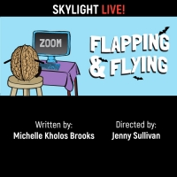 Skylight Theatre Offers FLAPPING & FLYING Photo