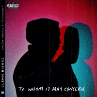 Clemm Rishad and STREETRUNNER Share TO WHOM IT MAY CONCERN EP Photo