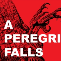 Loading Dock Theatre to Present A PEREGRINE FALLS by Leegrid Stevens this February