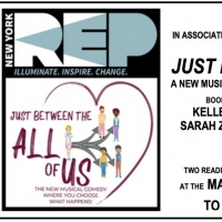 NewYorkRep to Hold Industry Reading of New Musical JUST BETWEEN THE ALL OF US Photo