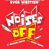 NOISES OFF Heads To The West End