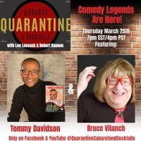 Tommy Davidson and Bruce Vilanch Join This Week's QUARANTINE, CABARET AND COCKTAILS Photo