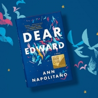 BWW News: DEAR EDWARD by Ann Napolitano is the February Barnes and Noble Book Club Pi Photo