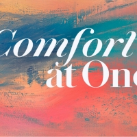 Trinity's Upcoming COMFORT AT ONE to Begin Streaming This Monday Photo