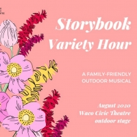 Waco Civic Theatre Will Present Outdoor Musical STORYBOOK WACO VARIETY HOUR Photo