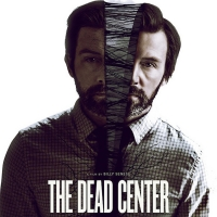 THE DEAD CENTER International Trailer Released