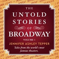 Jennifer Tepper Releases the First Volume of 'The Untold Stories of Broadway' For Fre Photo