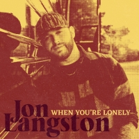 John Langston Releases New Song 'When You're Lonely' Photo