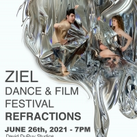Ziel Dance & Film Festival Presents REFRACTIONS An Intimate Look At First In-Person E Photo
