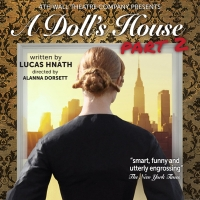 BWW Review: 4th Wall Theatre's A DOLL'S HOUSE, PART 2 is Bursting with Feminist Energ Photo