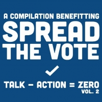 Over 50 Musicians Join Forces for New 'Spread The Vote' Compilation Photo