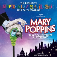 BWW Review: THE DEFINITIVE SUPERCALIFRAGILISTIC 2020 CAST RECORDING OF MARY POPPINS L Photo