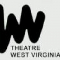 Theatre West Virginia Aims to Resume Performances in the Fall Photo