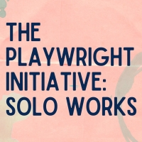 The Theatre Company Announces THE PLAYWRIGHT INITIATIVE: SOLO WORKS 2021-2022 Photo