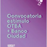 Convocatoria Premio Estímulo A La Creación Y Producción De Artes Escénicas CTBA + Photo