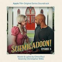 LISTEN: Music from SCHMIGADOON! Episode 3, Out Today Album