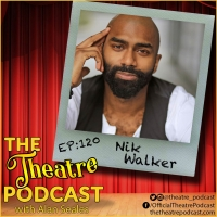 THE THEATRE PODCAST WITH ALAN SEALES Presents Nik Walker Photo