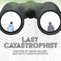 BWW Review: LAST CATASTROPHIST: Don't They Know, It's the End of the World?