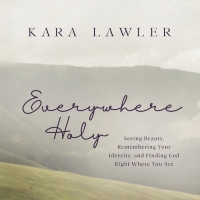 Viral Writer Pens New Book About Finding Holiness and Beauty in the Mundane Parts of Life