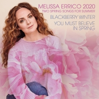 BWW Album Review: Melissa Errico's TWO SPRING SONGS FOR SUMMER Finds New Meaning in U Album