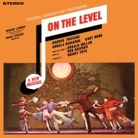 ON THE LEVEL Original London Cast Recording to be Released on October 9th Photo