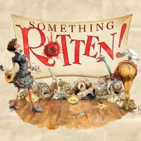 SOMETHING ROTTEN West Coast Regional Premiere Opens Musical Theatre West 2019-2020 Se Photo