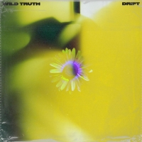 Wild Truth Releases New EP 'Drift' Photo