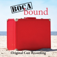 Broadway Records Releases Original Cast Recording of BOCA BOUND Article