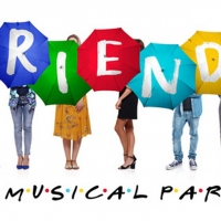 Additional Performance Of FRIENDS THE MUSICAL PARODY Announced At The Star Gold Coast Photo