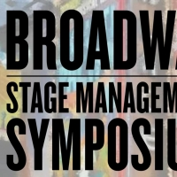 Broadway Stage Management Symposium Announces Topics and Speakers Photo