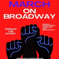 March on Broadway Planned for April 22 Photo