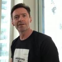Video: Hugh Jackman Covers DEAR EVAN HANSEN From Quarantine Photo