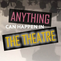 York Theatre Company To Present Premiere of 'Anything Can Happen in The Theater: The  Photo