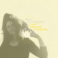 Kris Delmhorst Announces March Release of LIGHT BREAKS THROUGH EP Photo