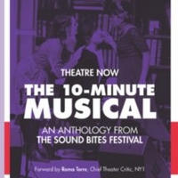 Theatre Now'sTHE 10-MINUTE MUSICAL, AN ANTHOLOGY FROM THE SOUND BITESFESTIVAL Out Photo