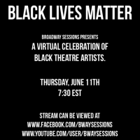 VIDEO: BROADWAY SESSIONS Raises Funds For Black Lives Matter Tonight Photo