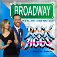 Podcast: West of Broadway- Will & Wendy Head to the Bourbon Room for ROCK OF AGES Hollywood!